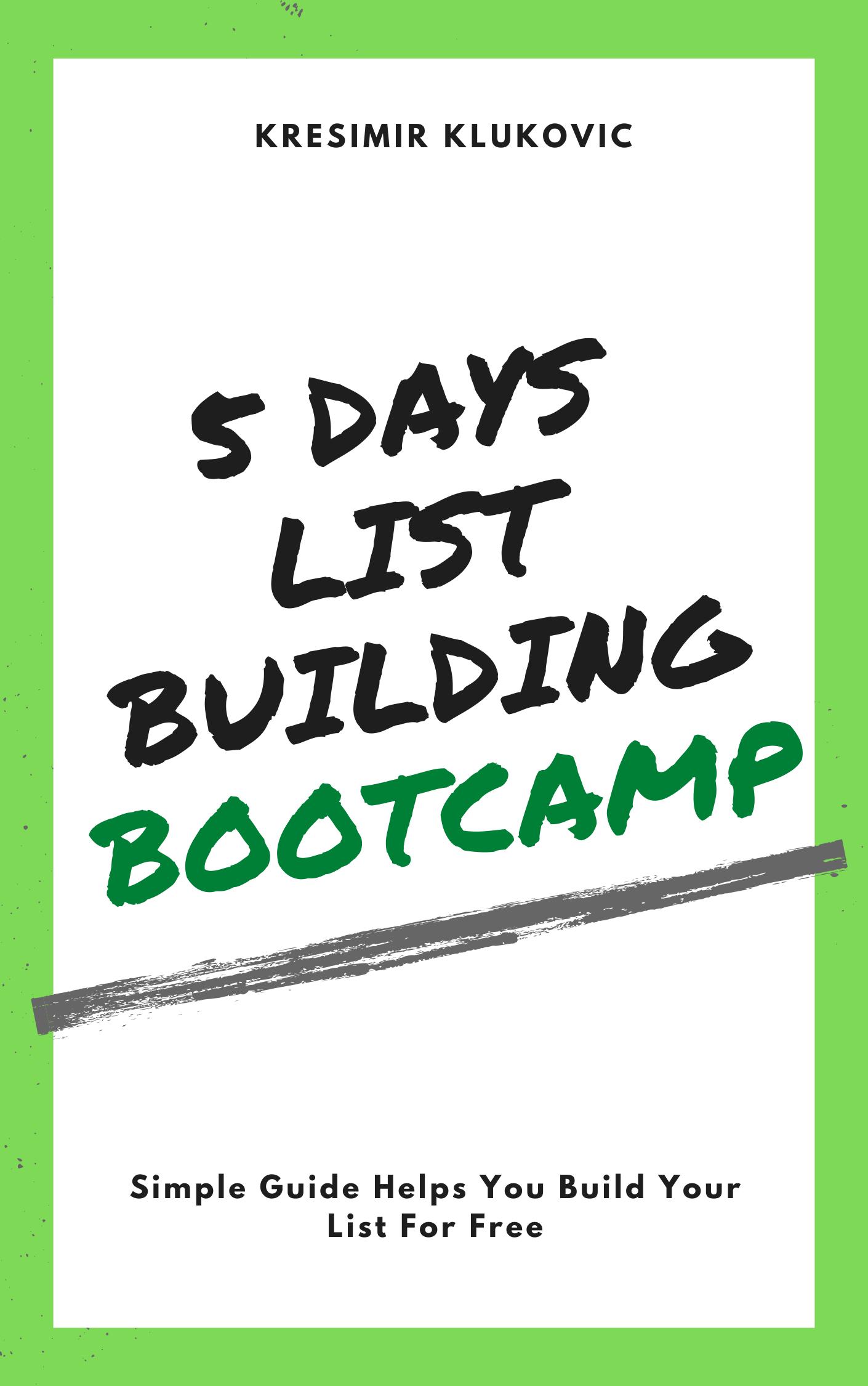 5 Days List Building Bootcamp